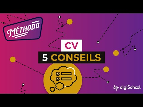 CV - 5 conseils - Méthodologie - digiSchool