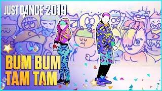 Just Dance 2019: Bum Bum Tam Tam by MC Fioti, Future, J Balvin, Stefflon Don, Juan Magan  [US]