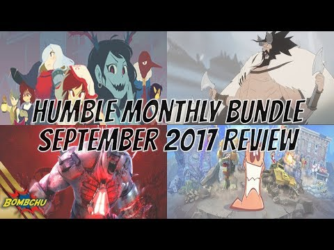 Humble Monthly Bundle | September 2017 Review
