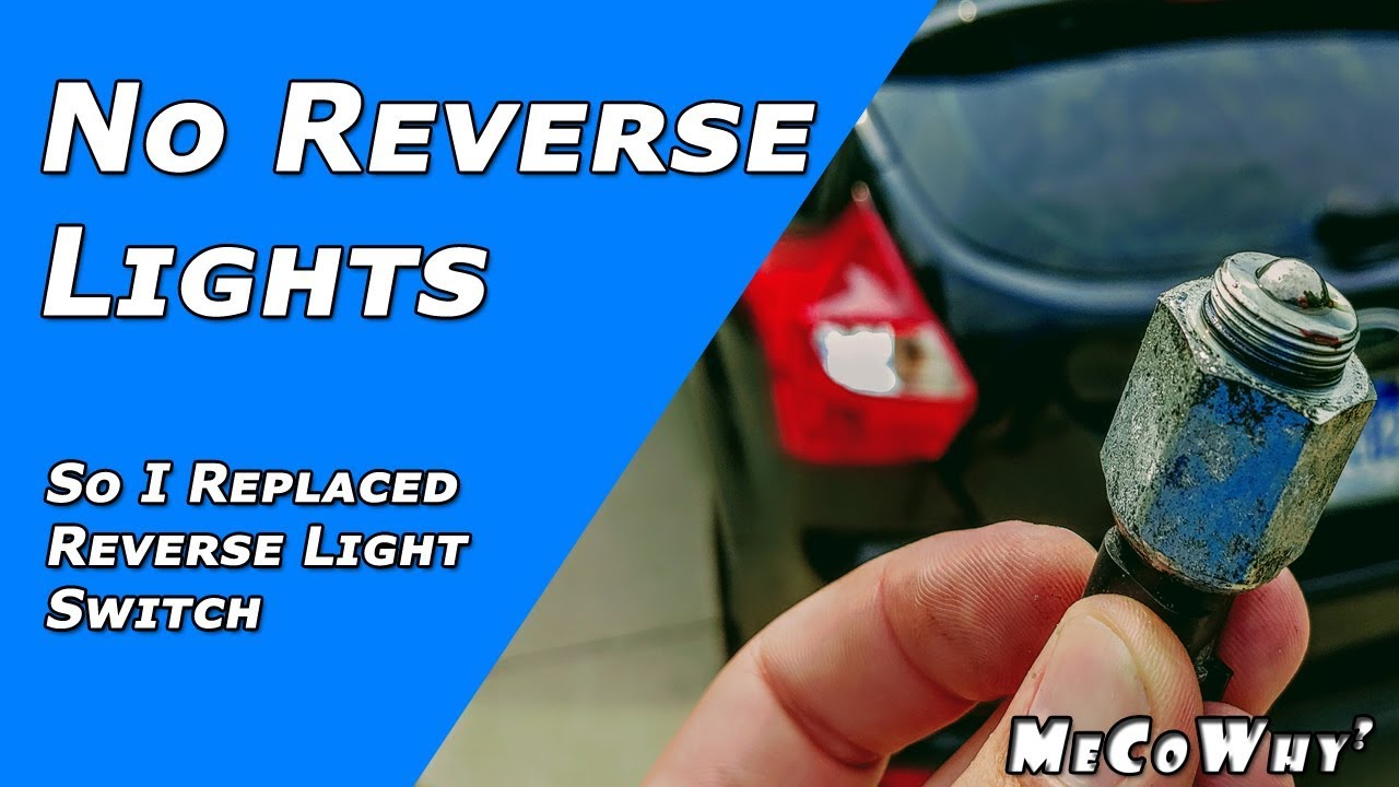 how to fix reverse lights - they stopped working so i replaced the reverse  light switch