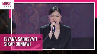 Download lagu Isyana Sarasvati - Sikap Duniawi | Live at HUT tvOne ke-12