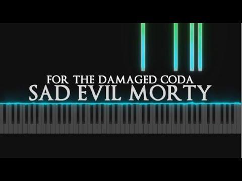 Sad Evil Morty - For The Damaged Coda Sad Piano Version - Tutorial