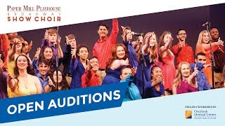 Open Auditions, Paper Mill Playhouse Broadway Show Choir