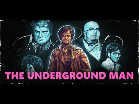 The Underground Man [Gameplay HD]. Жесткий трэш!