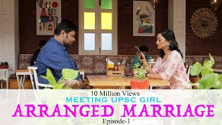 Meeting UPSC Girl for Arranged Marriage || Monk Creations