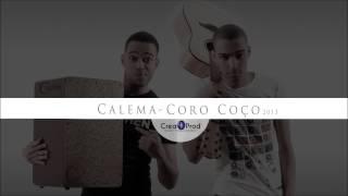 Calema - Coro Coço [ Música Oficial ]