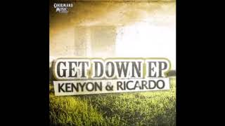 Kenyon and Bart Ricardo feat. DJ Heather   - Get Down  (Get Down EP on Gourmand Music Recordings)