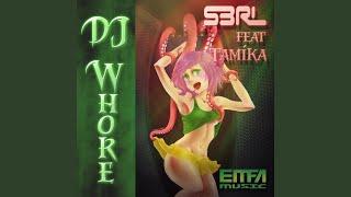 DJ Whore (DJ Edit)