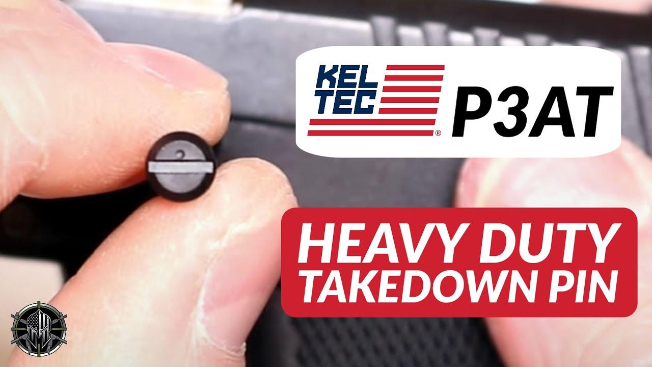 KEL TEC P3AT Heavy Duty Takedown Pin - KEL TEC P3AT Accessories