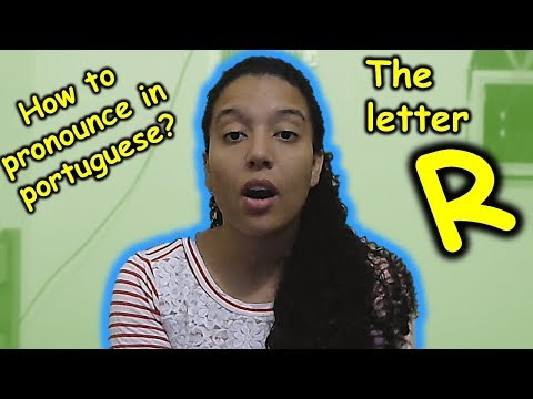How to pronounce the letter R in brazilian portuguese