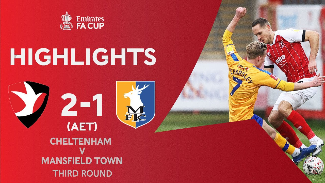 The Robins Win in Extra-Time! | Cheltenham Town 2-1 Mansfield Town (AET) | Emirates FA Cup 2020-21