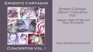 Video Night Of Silk And Tears (Concerto) - Ernesto Cortazar download MP3, 3GP, MP4, WEBM, AVI, FLV Juli 2018
