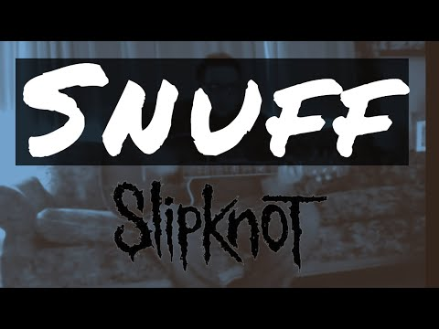 "Slipknot - ""Snuff"" Acoustic Cover by Steve Glasford"