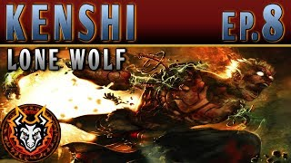 Kenshi Lone Wolf - EP8 - A DUEL THAT LEFT ME BROKEN