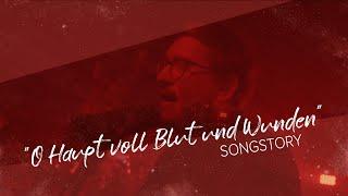 O Haupt voll Blut und Wunden | Songstory | Martin Mohns über den Song von Weida & Mohns