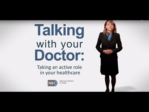 Talking with Your Doctor: Taking an active role in your healthcare
