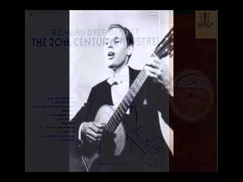 Richard Dyer Bennet - The Last Minstrel