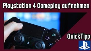 Playstation 4 aufnehmen ohne Game Capture Card oder HDPVR | Playstation 4 Gameplays aufnehmen