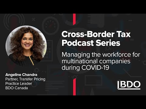 Workforce management strategies for multinational companies during COVID-19 I BDO Canada