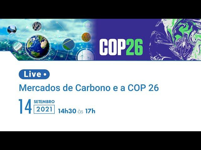 Mercado de Carbono e a COP 26