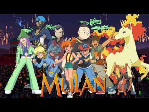 Pokémon Mulan - I'll Make A Man Out Of You