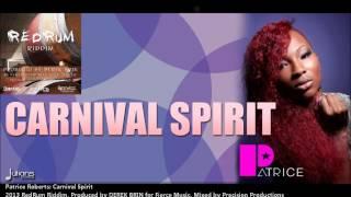 """Patrice Roberts - Carnival Spirit """"2014 Trinidad Soca"""" (Produced by DEREK BRIN)"""