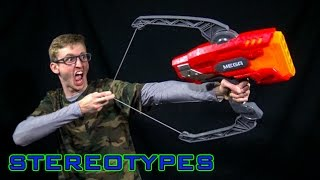NERF STEREOTYPES - THE ARCHER
