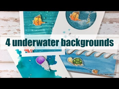 4 techniques for underwater backgrounds | Blog hop  & Giveaway