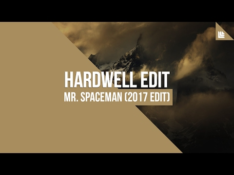 Mr. Spaceman (Hardwell 2017 Edit) [FREE DOWNLOAD]