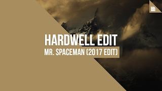 mr spaceman hardwell 2017 edit free download