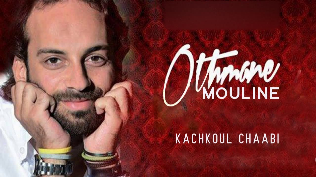othmane mouline mp3