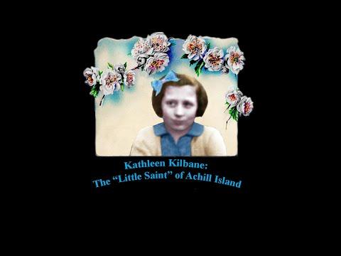 "Kathleen Kilbane: The ""Little Saint"" of Achill Island"