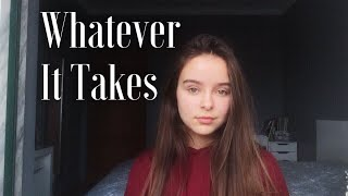 Imagine Dragons - Whatever It Takes | cover by Sophie