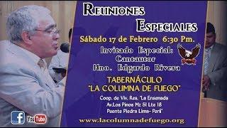 Reuniones Especiales - Visita Hno. Edgardo Rivera - Sàbado 17.02.18