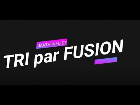 Tri Par Fusion (merge Sort)