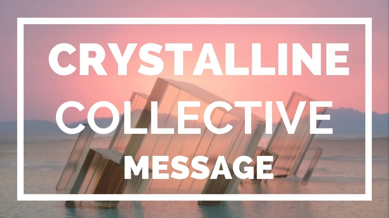 Crystalline Soul Collective ✨💎Messages for Crystal - Rainbow - Starseed -  Diamond Clear Light