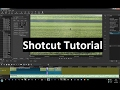 - Shotcut - Tutorial part 8 - slow motion and timelapse