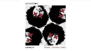 grandson Apologize [Hidden Citizens Remix]