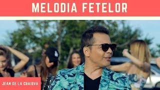 JEAN DE LA CRAIOVA - CANTA MELODIA FETELOR MANELE 2018