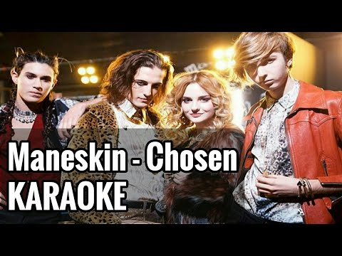 Maneskin - Chosen [KARAOKE]