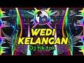 BIKIN GOYANG || DJ REMIX WEDI KELANGAN - DJ TIK TOK VIRAL FULL BASS SANTUY