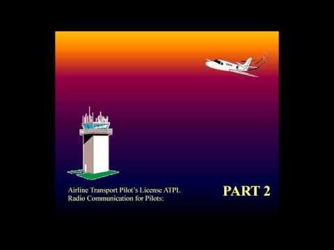 Aviation, Knowledge, Training - Radio Communication for Pilots ATPL part - 2