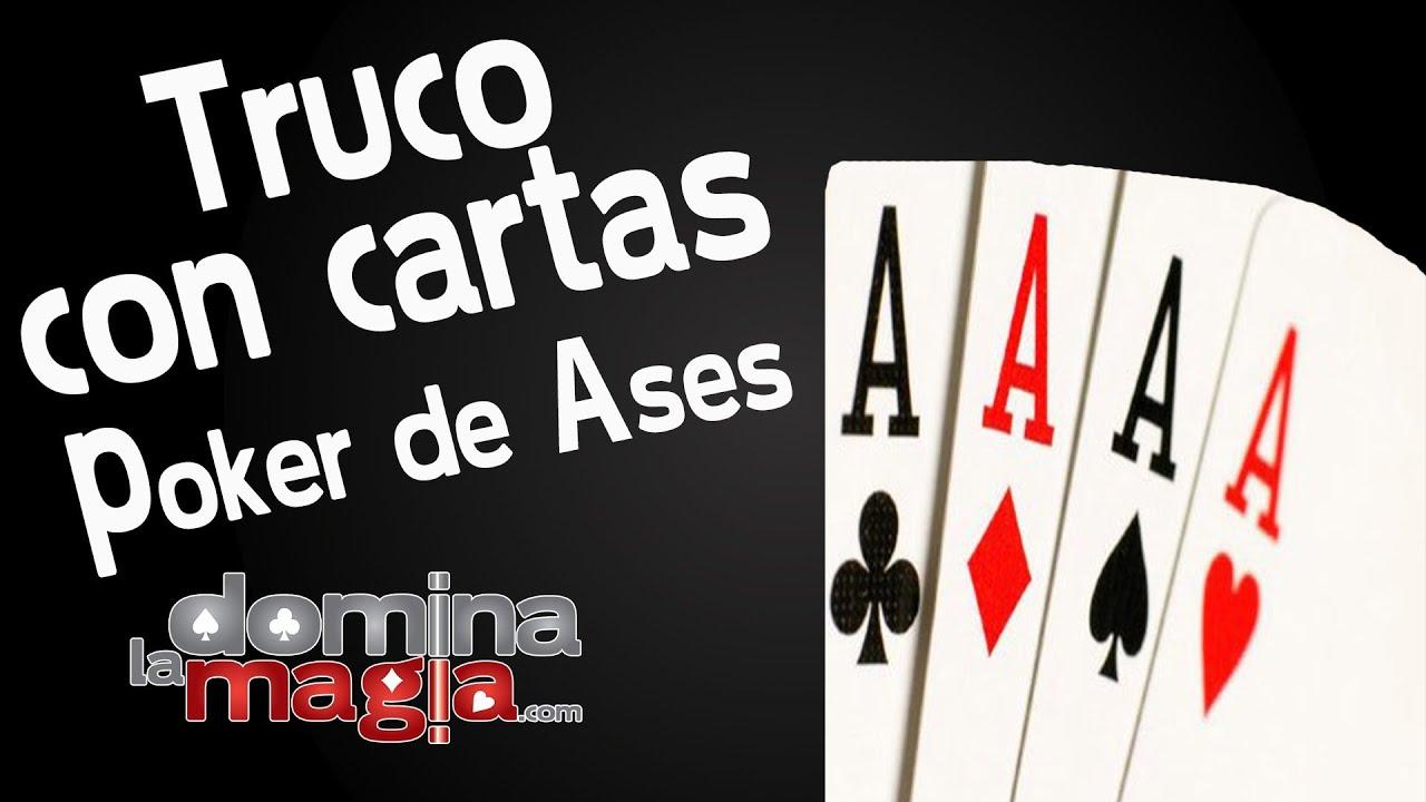 Magia Con Cartas Domina La Magia Poker De Ases Youtube