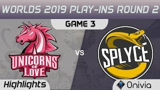 UOL vs SPY Highlights Game 3 Worlds 2019 Play in Round 2 Unicorns of Love vs Splyce by Onivia