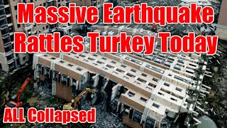 Strong Earthquake Jolts Turkey Today, Earthquake Today Turkey