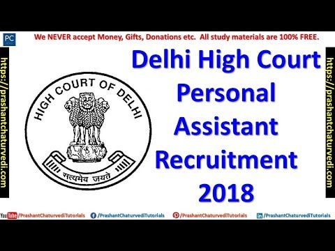 Delhi High Court Personal Assistant Recruitment 2018 // Apply Now