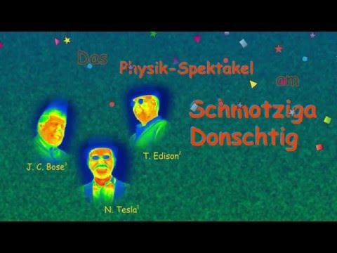Physik Experimental-Vorlesung zur Fasent 2016