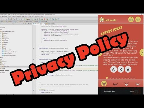 شرح طريقة إضافة سياسة الخصوصية Privacy Policy داخل تطبيقات و ألعاب الاندرويد