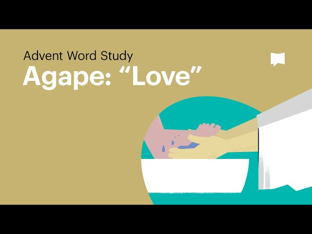 Word Study: Agape -