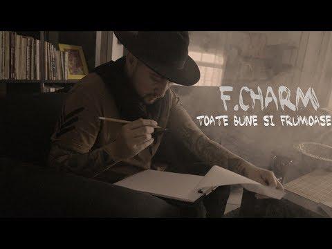 F.Charm - Toate bune și frumoase (monolog)